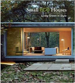 small eco houses living green in style by cristina paredes benitez and alex sanchez vidiella
