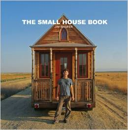 the small house book by jay shafer